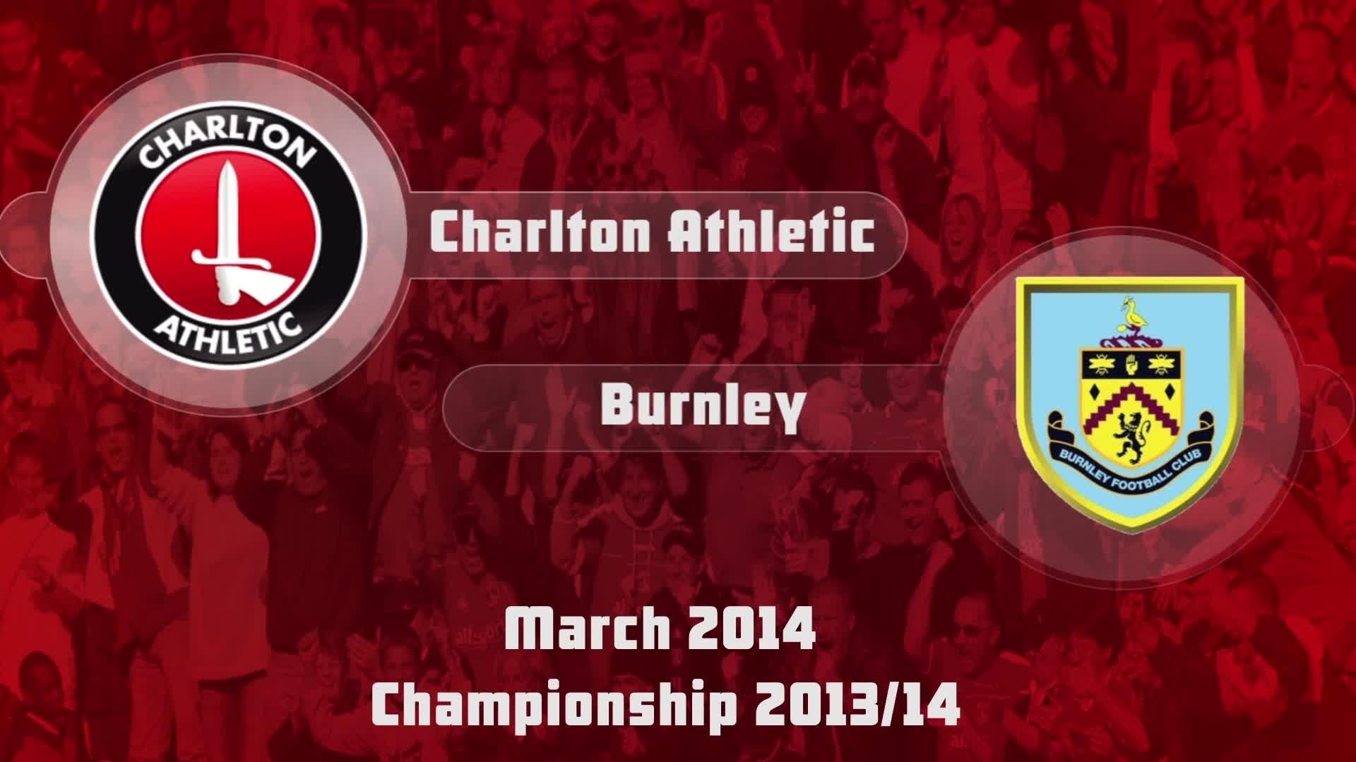 41 HIGHLIGHTS | Charlton 0 Burnley 3  ( March 2014)
