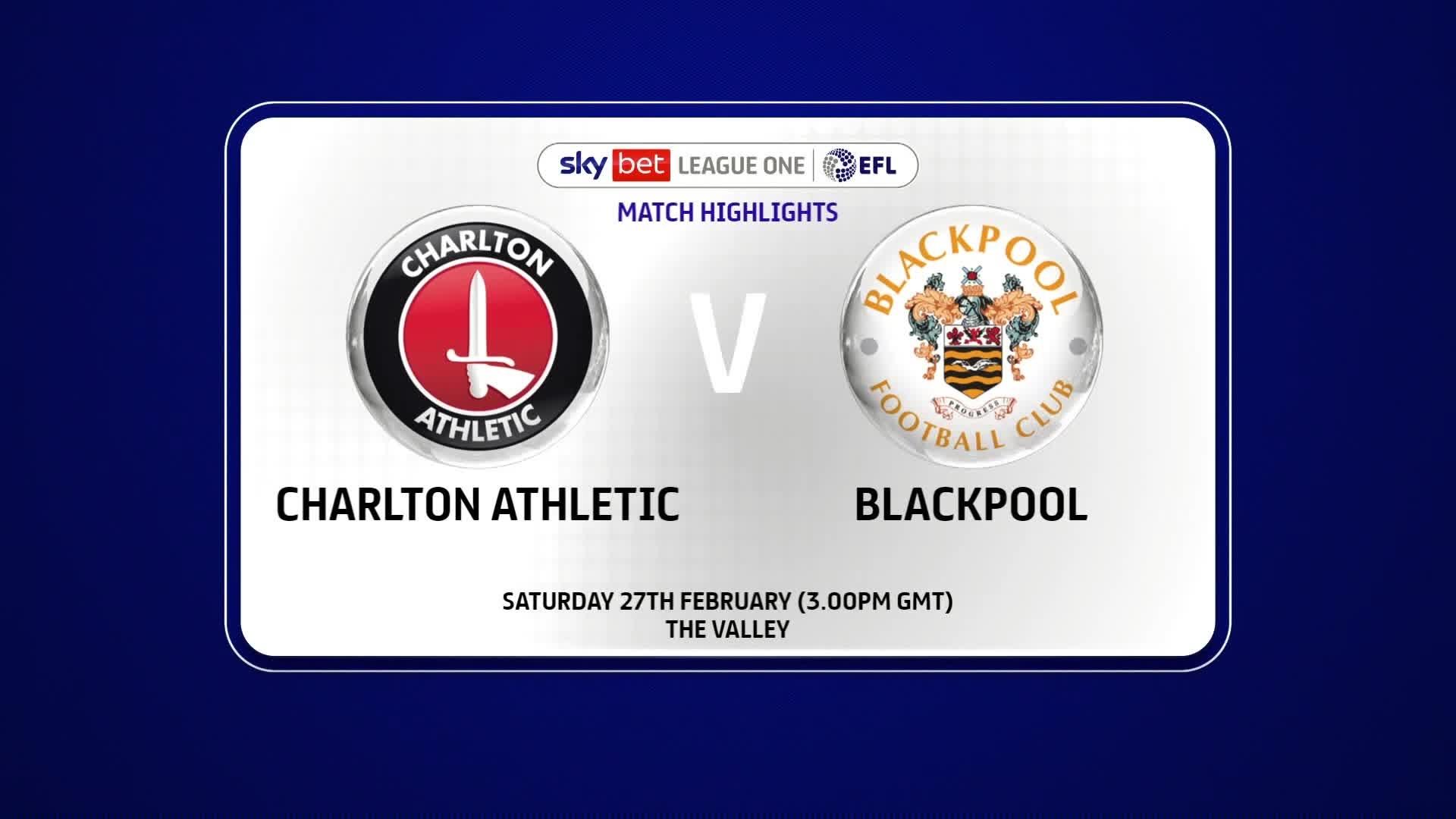 HIGHLIGHTS   Charlton 0 Blackpool 3 (February 2021)