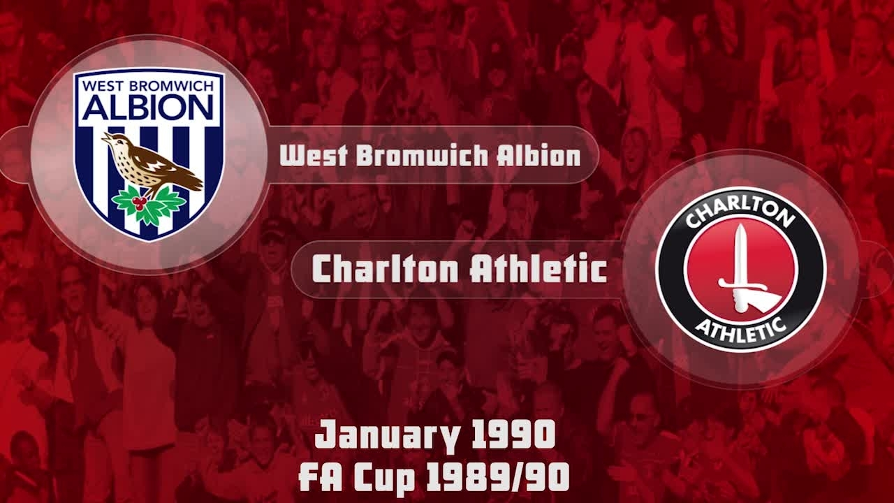 31 HIGHLIGHTS | West Brom 1 Charlton 0 (FA Cup Jan 1990)