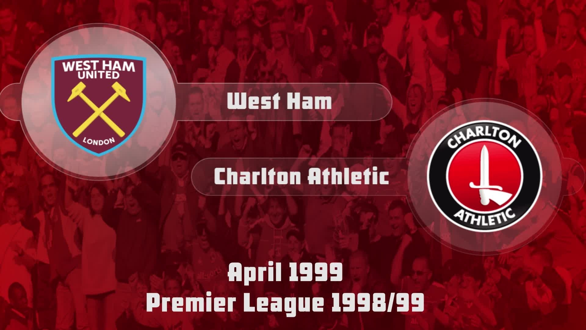 35 HIGHLIGHTS | West Ham 0 Charlton 1 (April 1999)