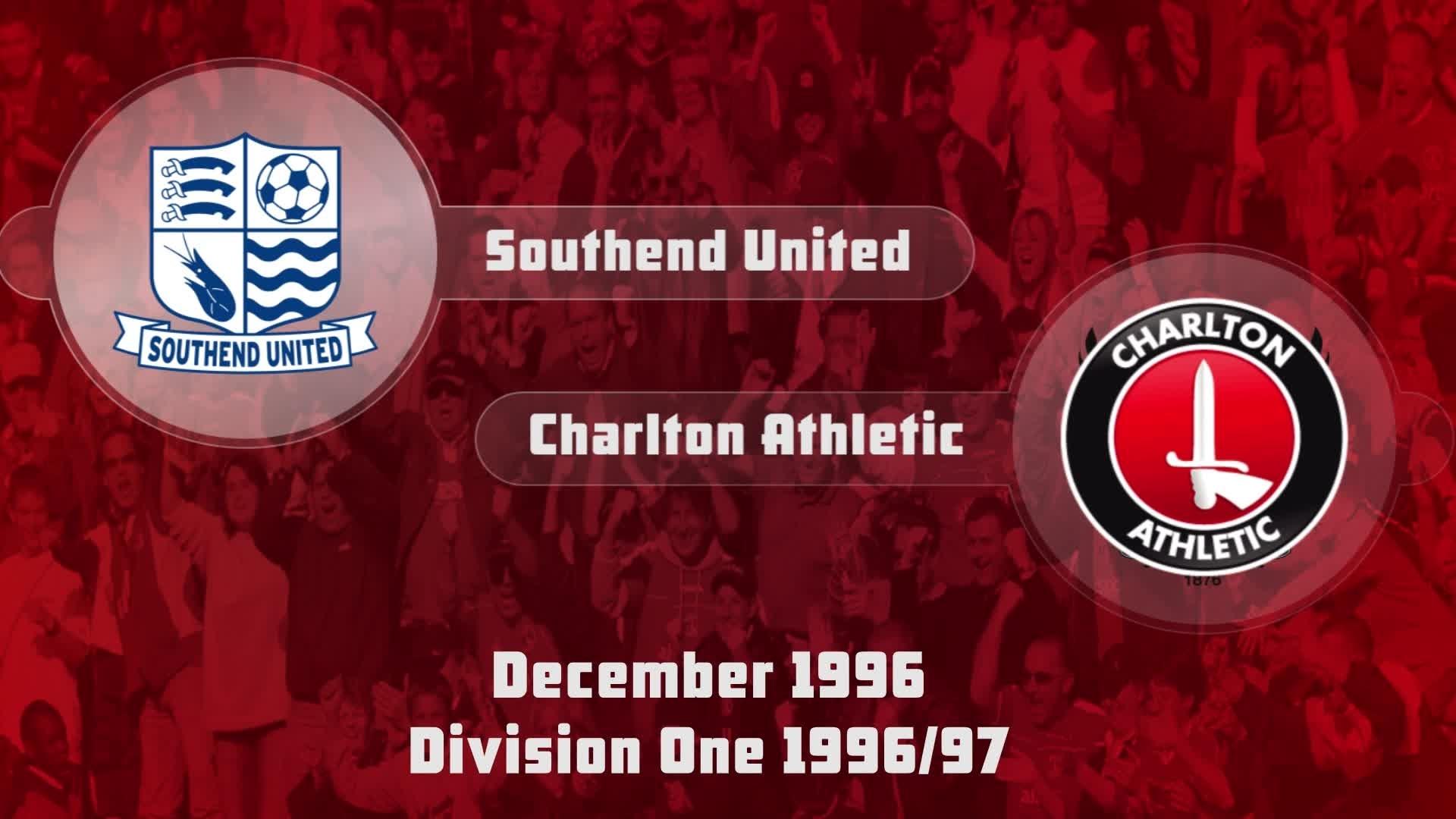 28 HIGHLIGHTS | Southend 0 Charlton 2 (Dec 1996)