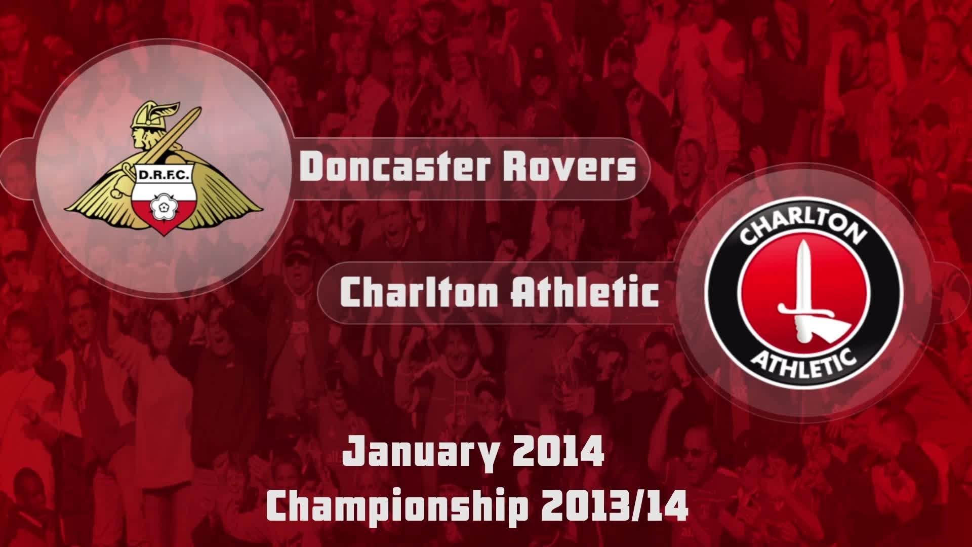 31 HIGHLIGHTS | Doncaster 3 Charlton 0 (Jan 2014)