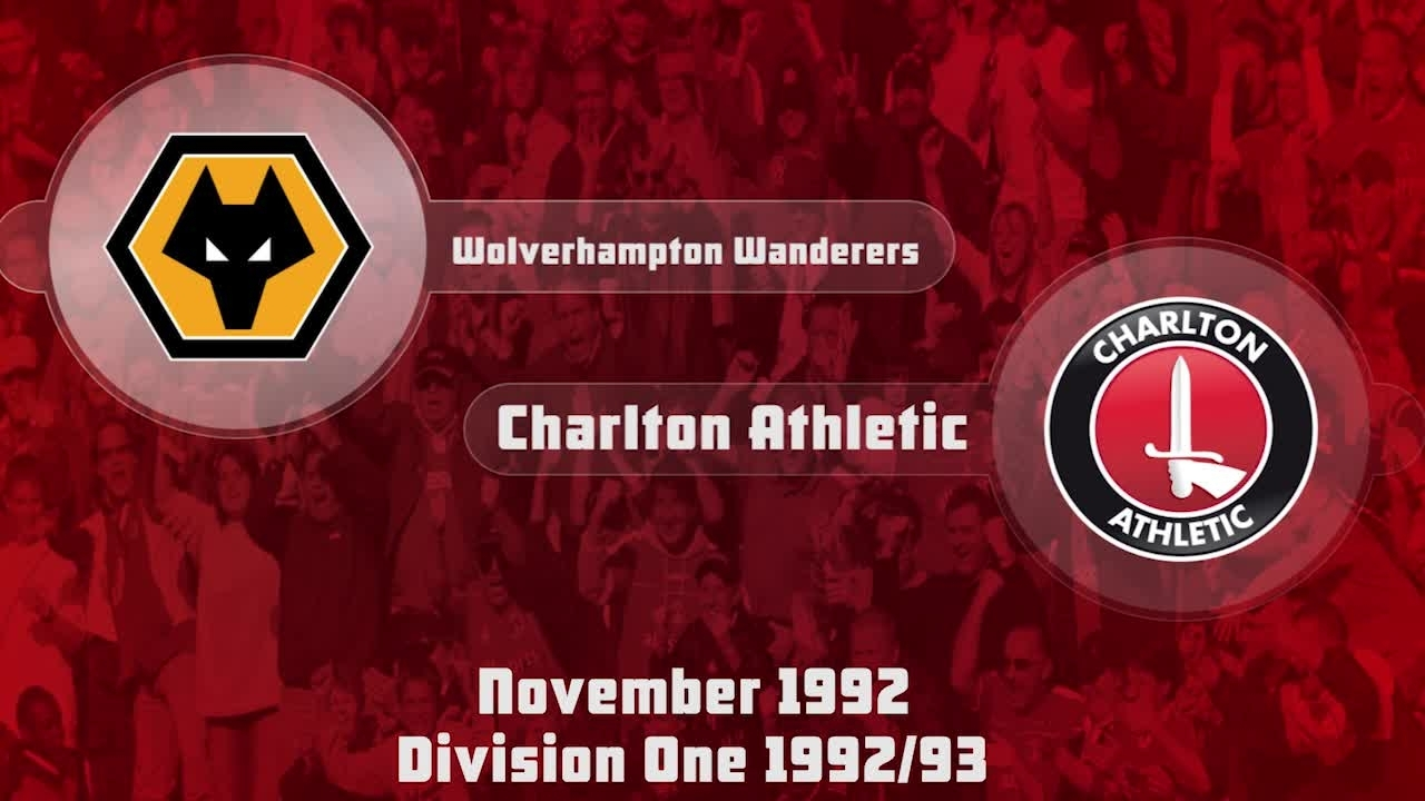 22 HIGHLIGHTS | Wolves 2 Charlton 1 (Nov 1992)