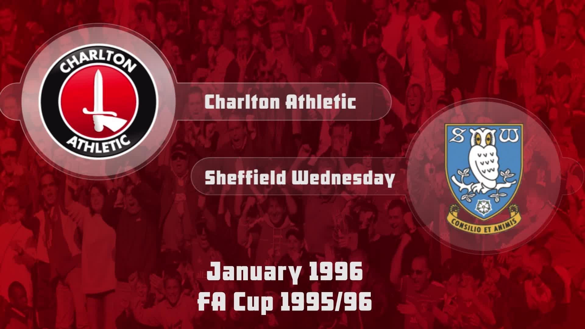 31 HIGHLIGHTS | Charlton 2 Sheff Wed 0 (FA Cup Jan 1996)