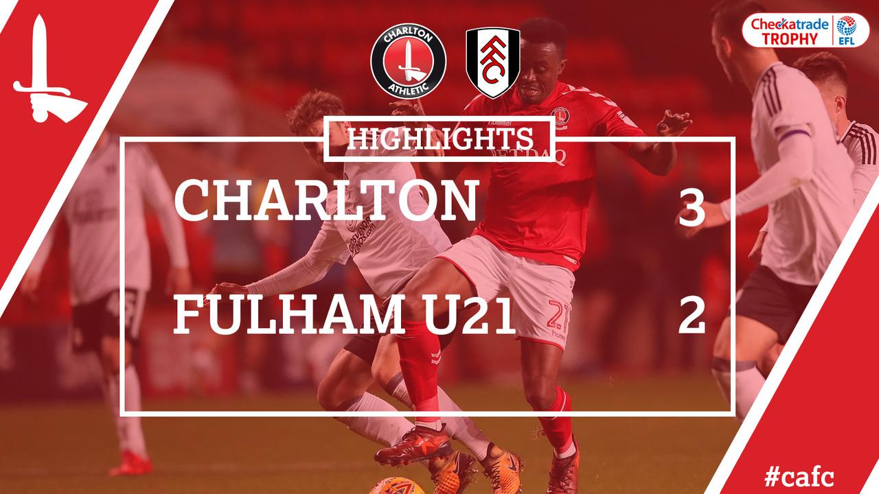 19 HIGHLIGHTS | Charlton 3 Fulham U21s 2 (EFL Trophy, Nov 2017)