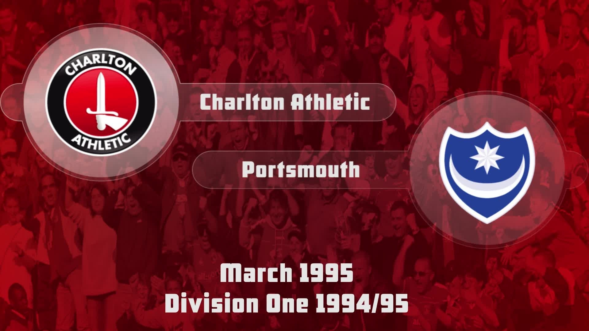 37 HIGHLIGHTS | Charlton 1 Portsmouth 0 (March 1995)