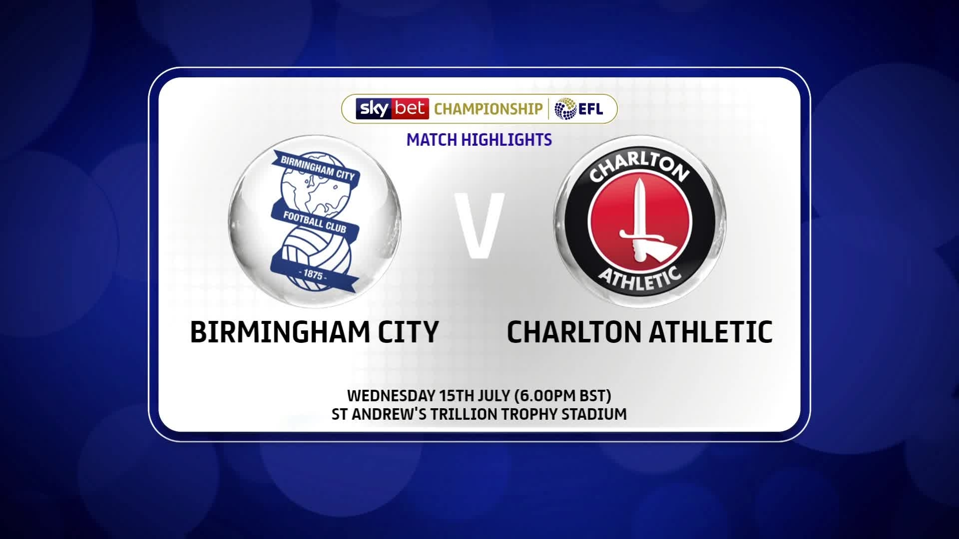 HIGHLIGHTS | Birmingham City 1 Charlton 1 (July 2020)