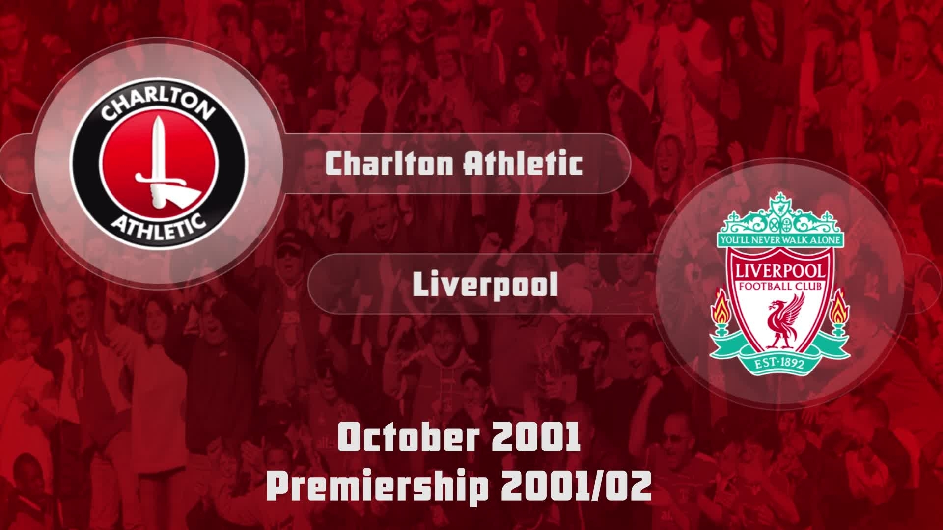 12 HIGHLIGHTS | Charlton 0 Liverpool 2 (Oct 2001)