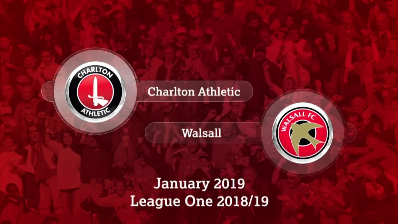 GOALS | Charlton 2 Walsall 1 (January 2019)
