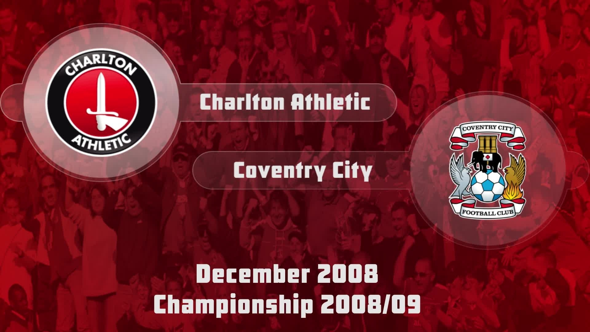 23 HIGHLIGHTS | Charlton 1 Coventry 2 (Dec 2008)