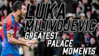Luka Milivojevic | Greatest Palace Moments