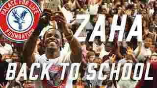 Wilfried Zaha | Back to School