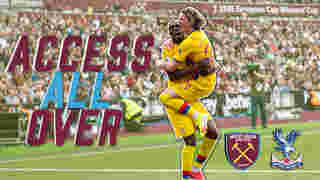 Palace take on West Ham at the London Stadium | Access All Over