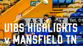 U18s 2-2 Mansfield Town | (5-6 pens) | FA Youth Cup Match Highlights