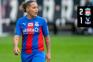 Palace Women Highlights: Liverpool 2-1 Palace