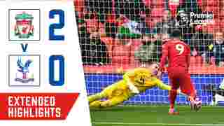 Liverpool 2-0 Crystal Palace | Extended Highlights