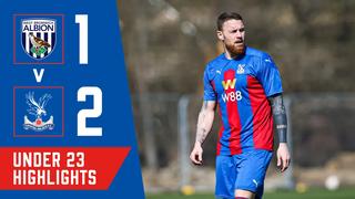 West Brom 1-2 Crystal Palace U23 Highlights