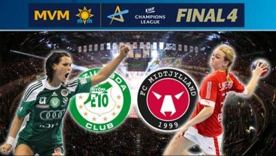 Semi-finals - Györi Audi ETO KC - FC Midtjylland