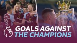 GOALS | Against The Premier League Champions
