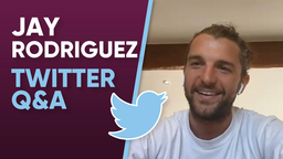 TWITTER Q&A | Jay Rodriguez Answers Your Questions
