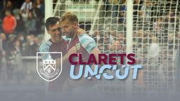 CLARETS UNCUT | Newcastle v Burnley | Carabao Cup