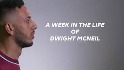 DWIGHT McNEIL   A WEEK IN THE LIFE