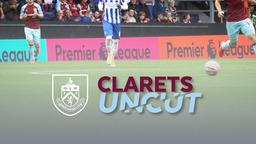 FANS BACK AT TURF MOOR | CLARETS UNCUT | Burnley v Brighton