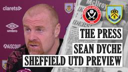 DYCHE REVIEWS SEASON | THE PRESS | Sheff Utd v Burnley 2020/21