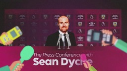 GAFFER | The Press Conference With Sean Dyche