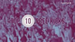 TOP 10 | Fantastic Free Kicks