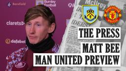 THE PRESS   Matt Bee Previews Man United FA Cup Tie