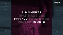 5 MOMENTS | 1999/2000 Season