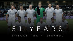51 YEARS | Episode 2 - Istanbul